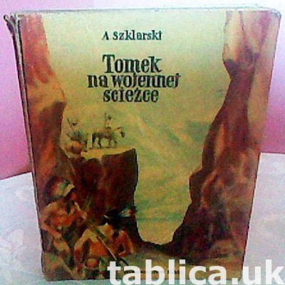 Tomek on the War Path - A. Szklarski - with the Autograph