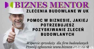 ZLECENIA DLA FIRM REMONTOWO - BUDOWLANYCH całe uk