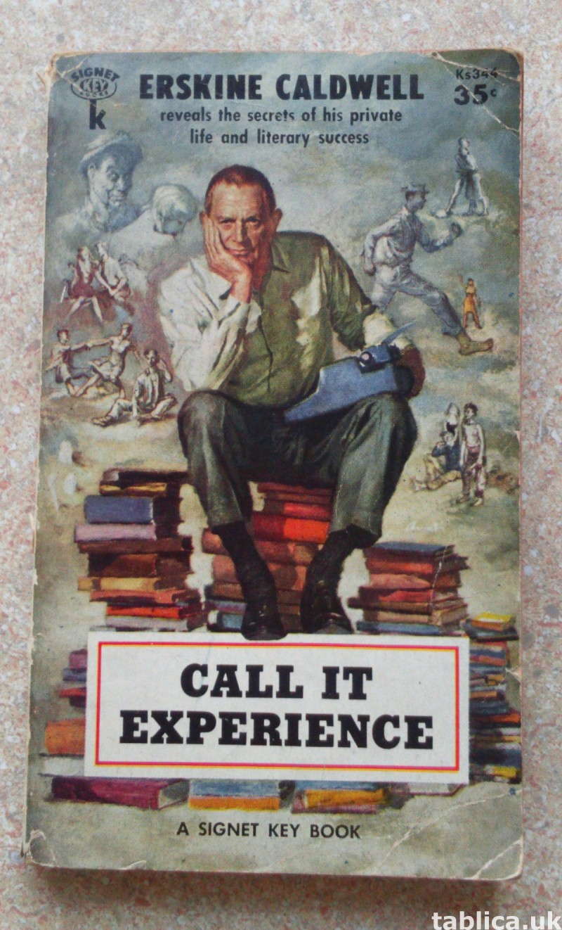 For Sale: Call It Experience - Erskine Caldwell  0