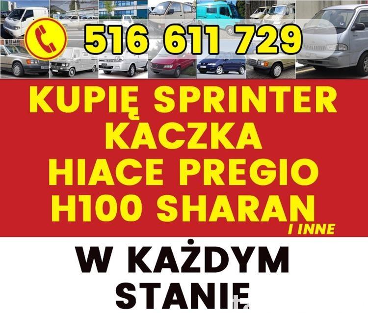 Skup Sprinter Kaczka Hiace Pregio H100 Vario Hilux w124   0