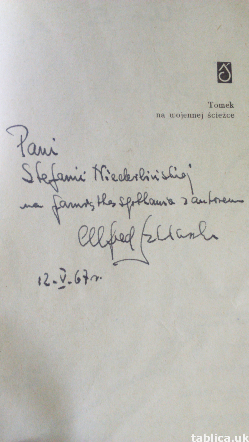 Tomek on the Military Path -A. Szklarski-with an Autograph ! 1