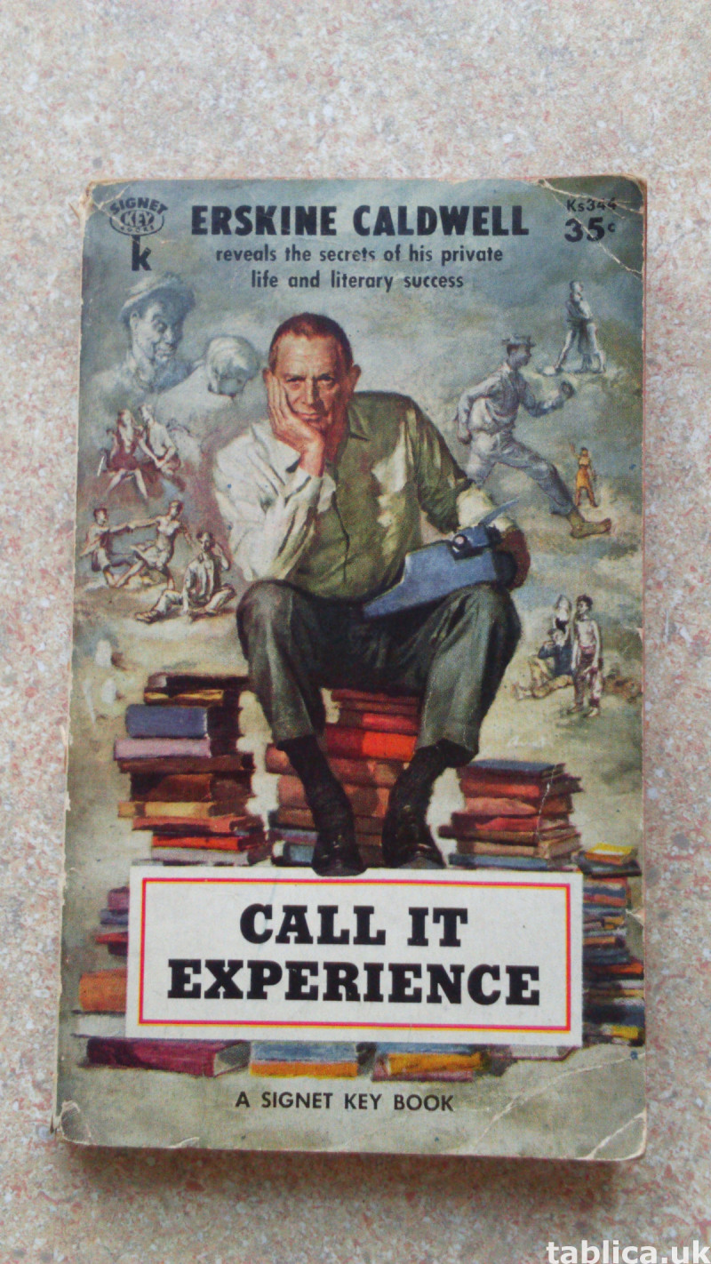 Call It Experience - Erskine Caldwell 0